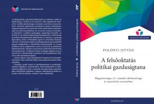 Polónyi István - A felsőoktatás politikai gazdaságtana